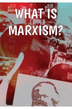 What Is Marxism? [Pre-order]