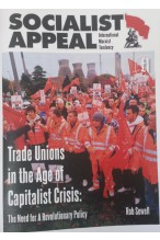 Trade Unions in the Age of Capitalist Crisis: The Need for a Revolutionary Policy